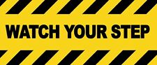 CAUTION - WATCH YOUR STEP - Self Adhesive Labels 100mm x 148mm 4ct
