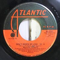 Soul 45 Wilson Pickett - Don'T Knock My Love- Pt. 2 / Don'T Knock My Love- Pt. 1