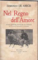 EDMONDO DE AMICIS-NEL REGNO DELL'AMORE-TREVES 1912- L2417