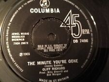 CLIFF RICHARD . THE MINUTE YOU'RE GONE / JUST ANOTHER GUY .1965