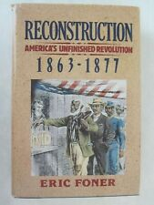 Reconstruction - America's Unfinished Revolution, 1863-1877