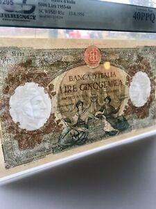 Italy—Banca d'Italia. 13.08.1956. 5000 Lire. PCGS 40Graded S/N H721 9204. Large!