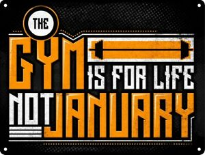 Tin Sign The Gym Is For Life Motivational 20x15cm