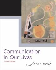 Communication In Our Lives by Wood