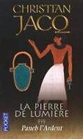 LA Pierre De Lumiere: Paneb L'Ardent by Christian Jacq (Paperback / softback)
