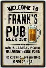 Frank'S Pub Sign Vintage Man Cave Bar Wall Décor GiftMetal Sign 112180028034