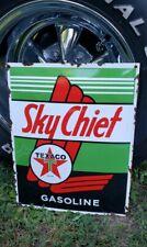 TEXACO SKY CHIEF porcelain metal sign gasoline gas pump plate oil petroleum