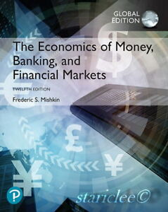 The Economics of Money Banking and Financial Markets 12th Edition Mishkin 12E