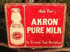 AKRON PURE MILK Sign Tin Vintage Garage Bar Decor Old Cream Top Bottle Sealtest