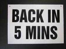 BACK IN 5 MINS