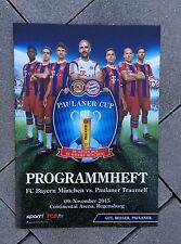 Programm Test FC Bayern München - Paulaner Traumelf 09.11.15 Regensburg