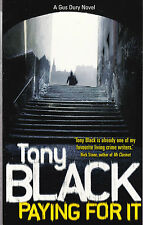 Paying for it by Tony Black - New Paperback Book