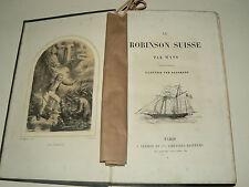 Livre 19 ème siècle ROBINSON SUISSE par WYSS illustré HADAMARD book