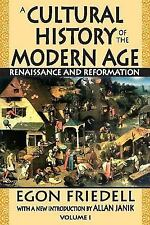 A Cultural History of the Modern Age: Renaissance and Reformation (Social Scienc