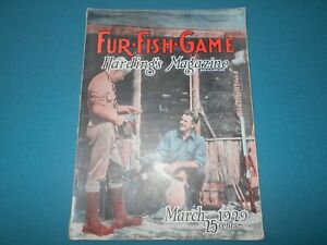 FUR FISH GAME MAGAZINE MARCH 1929