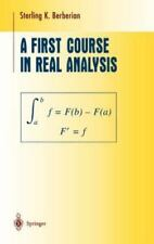 Undergraduate Texts in Mathematics Ser.: A First Course in Real Analysis by...