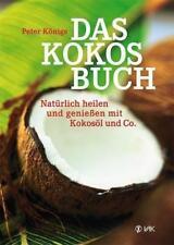 Das Kokos-Buch von Peter Königs (2015, Taschenbuch)