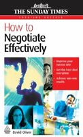 How to Negotiate Effectively (Creating Success) By David Oliver