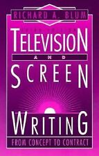 Television and Screen Writing: From Concept to Contract