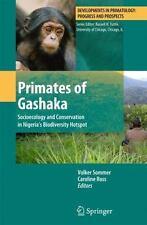 Primates of Gashaka : Socioecology and Conservation in Nigeria's Biodiversity...