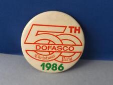 DOFASCO STEEL 50th CHRISTMAS PARTY 1986 BUTTON VINTAGE EMPLOYEE SOUVENIR