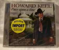 Howard Keel - Once Upon a Time - Exclusive Import Empire Music Group 2002 Prism