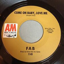 Fab: Come On Baby, Love Me / Restless 45