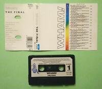 MC Musicassetta WHAM! The Final pop rock synth-pop HOLLAND 1986 no cd lp 45 dvd