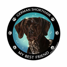 My German Shorthaired Pointer Is My Best Friend Dog Car Magnet