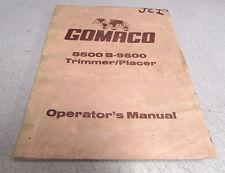 Gomaco 8500 B-9500 Trimmer Placer Operator's Manual I-305/9999107-PR