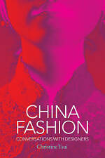 China Fashion: Conversations with Designers, Christine Tsui, Very Good condition
