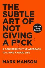 SUBTLE ART OF NOT GIVING A F*CK, Manson, Mark, 9780062457714