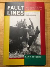 Fault Lines: Journeys into the New South Africa by David Goodman 1999 HC SIGNED