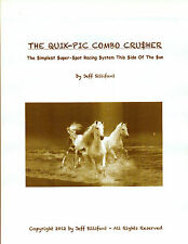 Jeff Sillifant's THE QUIK-PIC COMBO CRUSHER t'bred horse racing method. HOT!