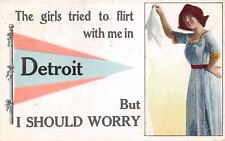 """""""The Girls Tried to Flirt With Me"""" in Detroit Michigan~Lady Drops Hankie~1913 PC"""