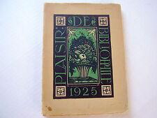 PLAISIR DE BIBLIOPHILIE~1925~GAZETTE  DES AMATEURS DE LIVRES MODERNES