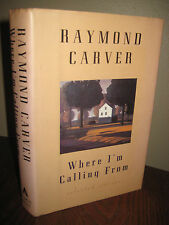 1st/1st Printing WHERE I'M CALLING FROM Raymond Carver SHORT STORIES 10th Anniv.