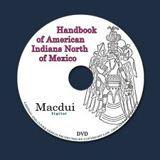 Handbook of American Indians North of Mexico 1907 - 2 PDF E-Books on 1 Data DVD