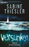 Versunken: Thriller von Thiesler, Sabine   Buch   Zustand gut