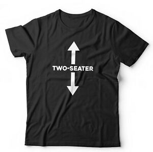 Two Seater Tshirt Unisex – Funny, Adult Humour, Rude