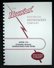 Hickok 752 Tube Tester Manual with Tube Test Data