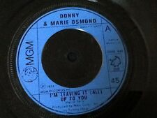 DONNY AND MARIE OSMOND . I'M LEAVING IT ( ALL ) UP TO YOU  . 1974 POP CLASSIC
