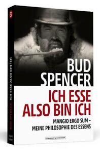 Bud Spencer - Ich esse, also bin ich | Bud Spencer (u. a.) | Taschenbuch | 2018