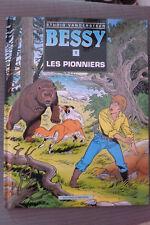BD bessy n°1 les pionniers EO cartonnée 1991 TBE vandersteen