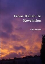 From Rahab to Revelation: By Cornford, A. M.