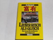 Schell, Orville: Lieber reich als gleich. Das neue Bewusstsein der Chinesen.