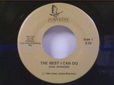 "DICK SPENCER ""THE BEST I CAN DO / I THOUGHT YOU'D LIKE TO KNOW"" 45 MINT"