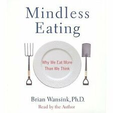 B003HUYM4U Mindless Eating: Why We Eat More Than We Think [Abridged][Audiobook]