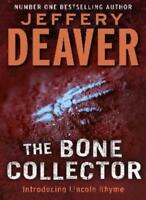 The Bone Collector By Jeffery Deaver. 9780340960608