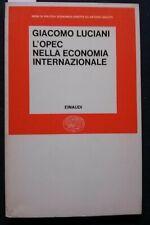 Giacomo Luciani, L'OPEC nell'economia internazionale, Torino, Einaudi, 1976